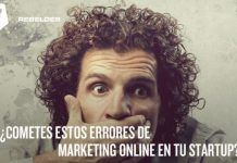 Evita estos errores de marketing online en tu StartUp